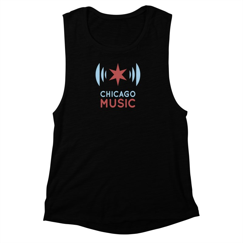Chicago Music Women's Muscle Tank by Chicago Music's Apparel and Retail Shop