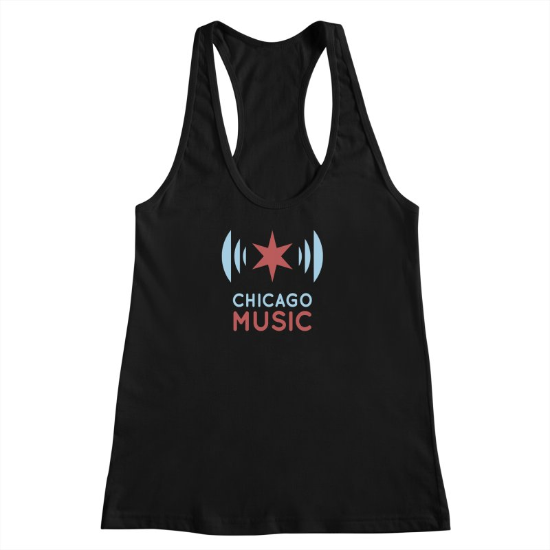 Chicago Music Women's Racerback Tank by Chicago Music's Apparel and Retail Shop