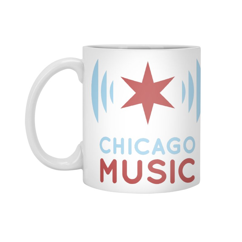 Chicago Music Accessories Mug by Chicago Music's Apparel and Retail Shop