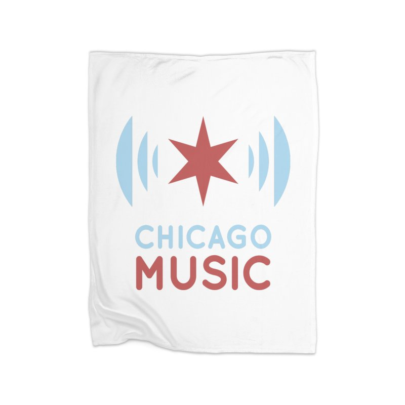 Chicago Music Home Fleece Blanket Blanket by Chicago Music's Apparel and Retail Shop