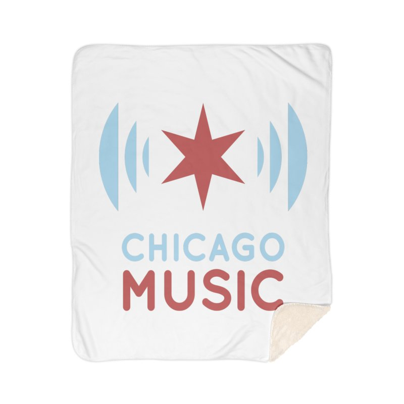 Chicago Music Home Sherpa Blanket Blanket by Chicago Music's Apparel and Retail Shop