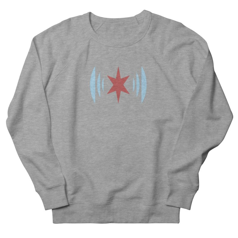 Chicago Music Women's French Terry Sweatshirt by Chicago Music's Apparel and Retail Shop