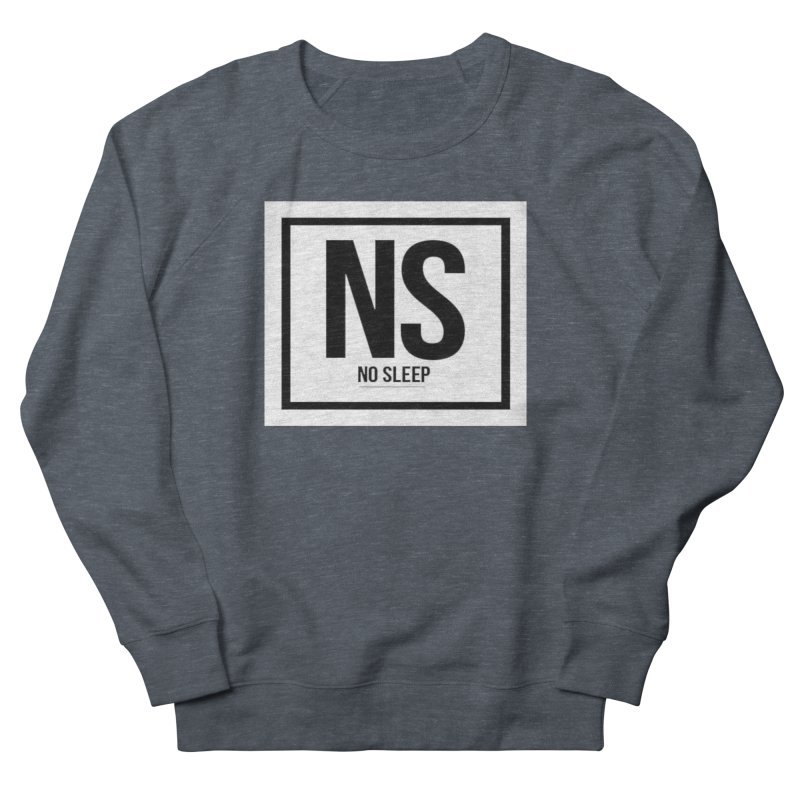 No Sleep Men's Sweatshirt by Chicago Music's Apparel and Retail Shop