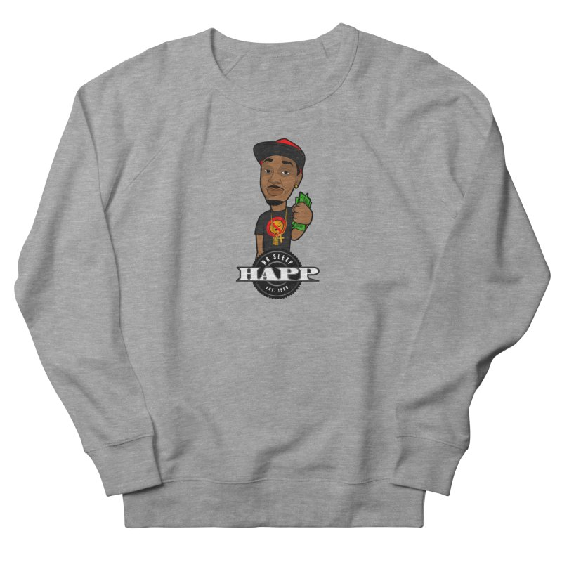 No Sleep Happ Men's French Terry Sweatshirt by Chicago Music's Apparel and Retail Shop