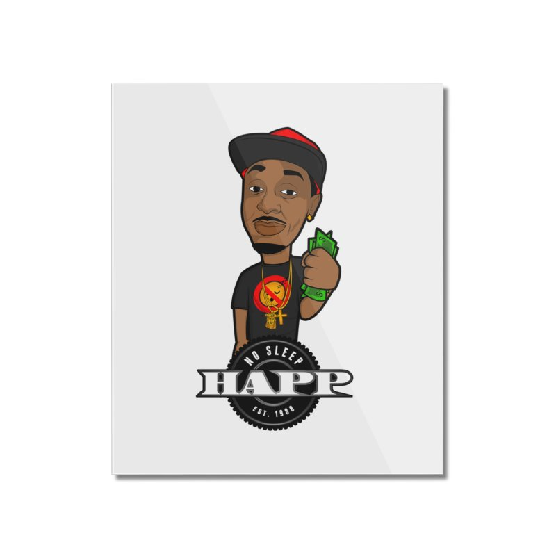 No Sleep Happ Home Mounted Acrylic Print by Chicago Music's Apparel and Retail Shop