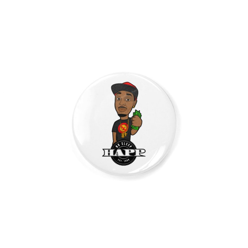 No Sleep Happ Accessories Button by Chicago Music's Apparel and Retail Shop