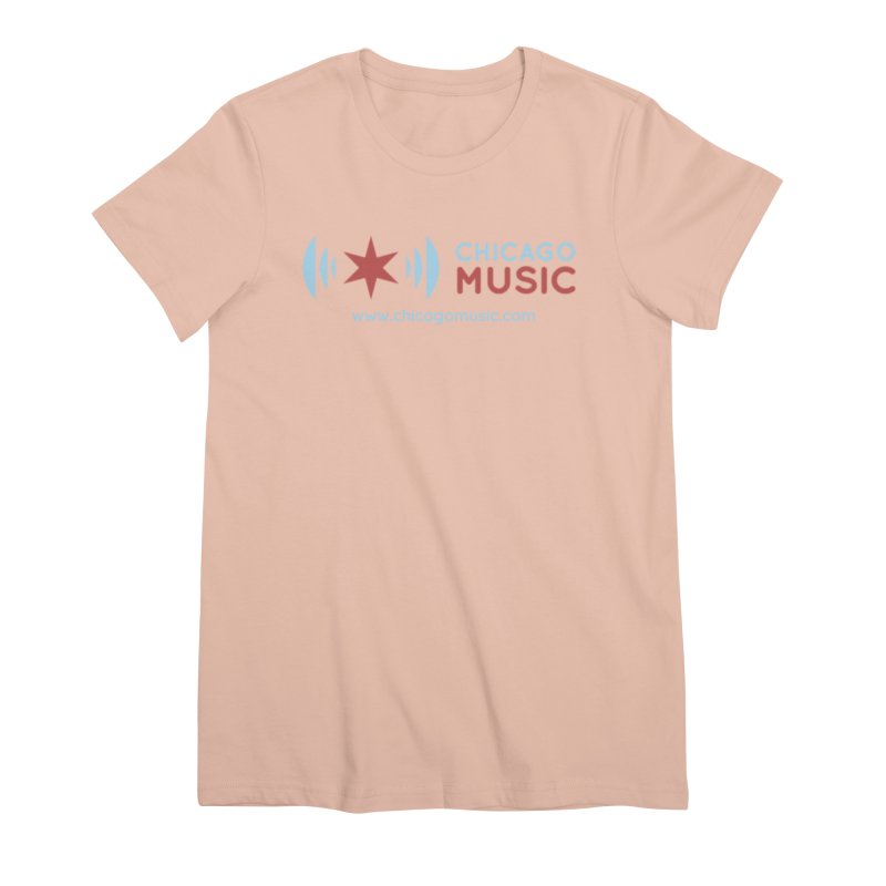 Chicago Music Logo Website Women's Premium T-Shirt by Chicago Music's Apparel and Retail Shop