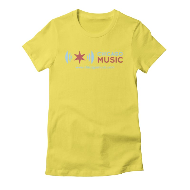 Chicago Music Logo Website Women's Fitted T-Shirt by Chicago Music's Artist Shop