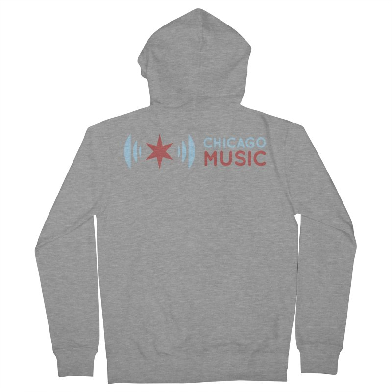 Chicago Music Logo Stacked Women's French Terry Zip-Up Hoody by Chicago Music's Apparel and Retail Shop