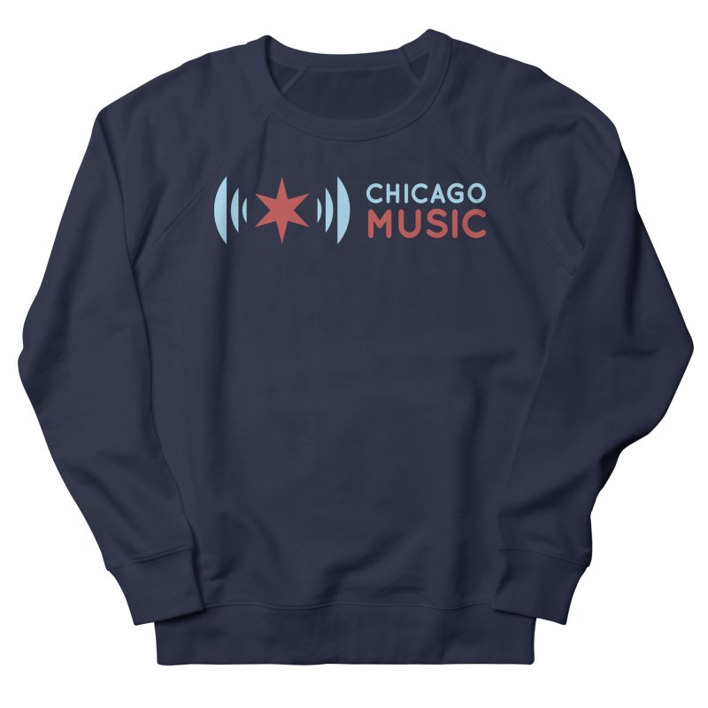 Chicago Music Logo Stacked Women's French Terry Sweatshirt by Chicago Music's Apparel and Retail Shop
