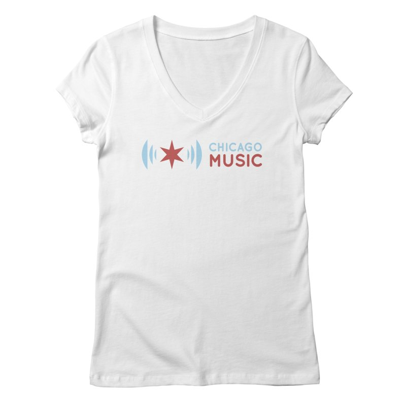 Chicago Music Logo Stacked Women's V-Neck by Chicago Music's Apparel and Retail Shop