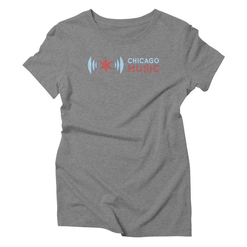 Chicago Music Logo Stacked Women's Triblend T-Shirt by Chicago Music's Apparel and Retail Shop