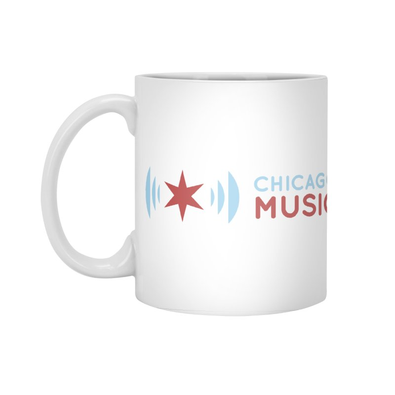 Chicago Music Logo Stacked Accessories Standard Mug by Chicago Music's Apparel and Retail Shop