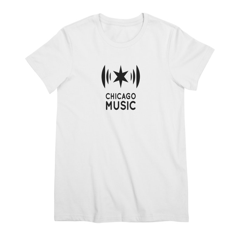 Chicago Music Logo Black Women's Premium T-Shirt by Chicago Music's Apparel and Retail Shop