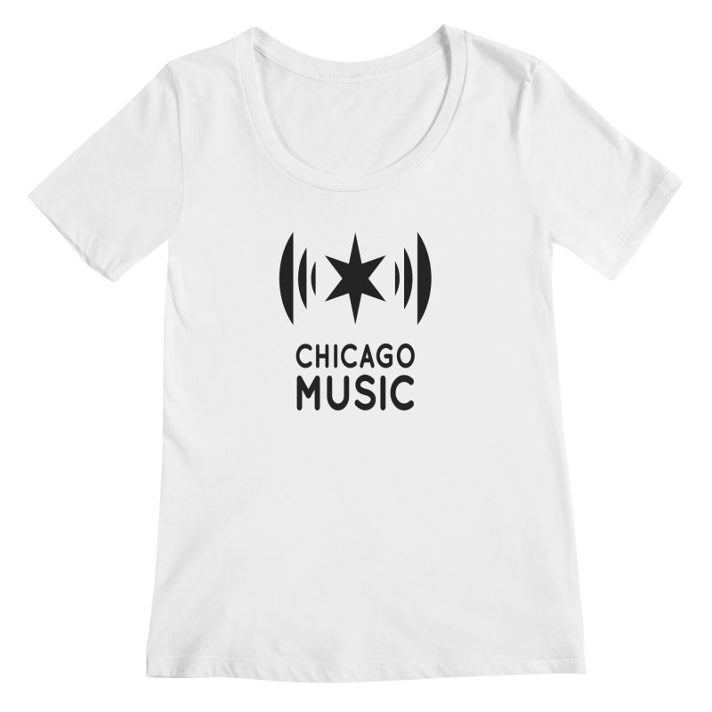 Chicago Music Logo Black Women's Regular Scoop Neck by Chicago Music's Apparel and Retail Shop
