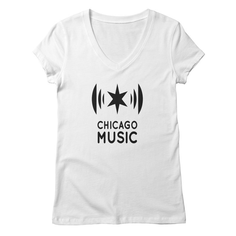 Chicago Music Logo Black Women's Regular V-Neck by Chicago Music's Apparel and Retail Shop