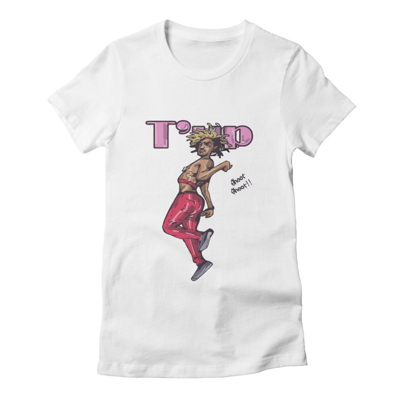 T' Up Shoot Shoot!! Women's Fitted T-Shirt by Chicago Music's Apparel and Retail Shop