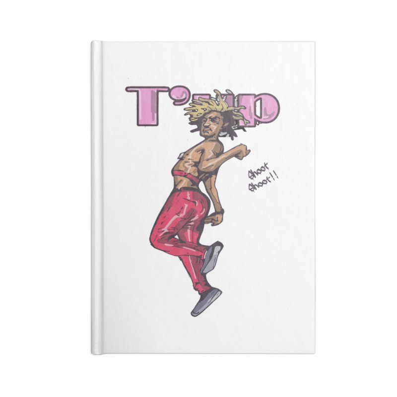 T' Up Shoot Shoot!! Accessories Notebook by Chicago Music's Apparel and Retail Shop