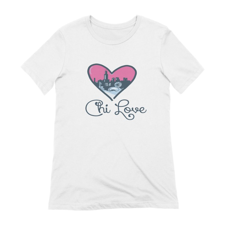 Chi Love Women's Extra Soft T-Shirt by Chicago Music's Apparel and Retail Shop