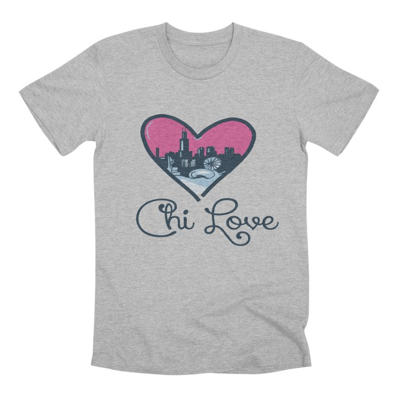 Chi Love Men's Premium T-Shirt by Chicago Music's Apparel and Retail Shop