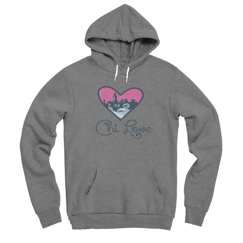 Chi Love Men's Pullover Hoody by Chicago Music's Apparel and Retail Shop