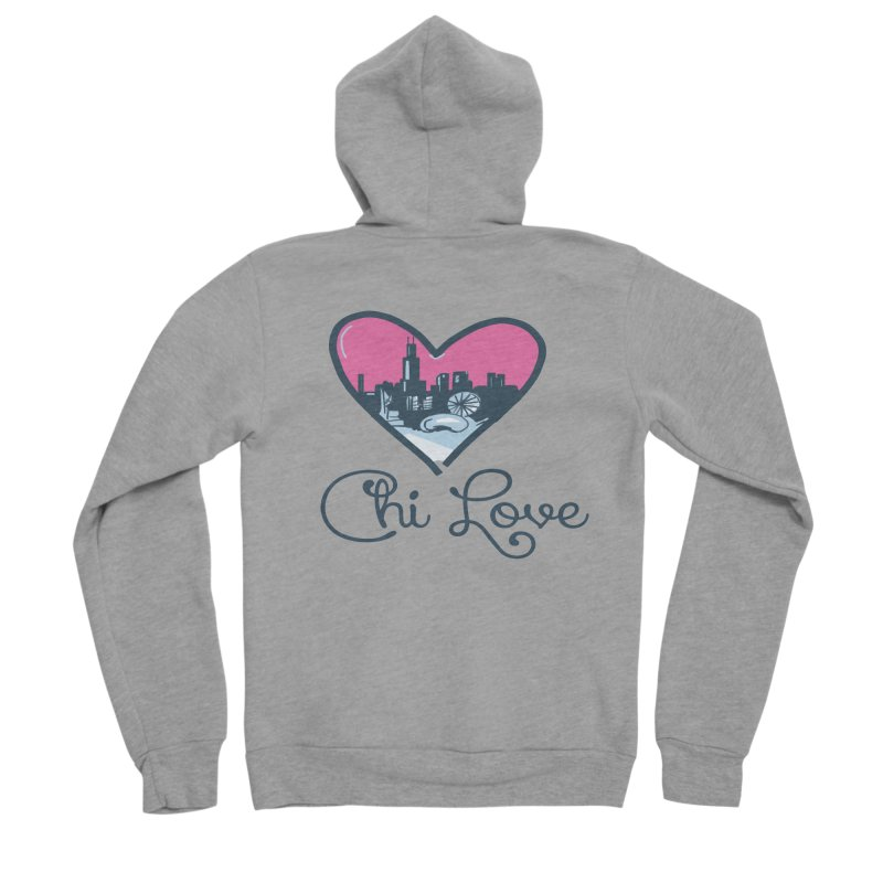 Chi Love Women's Sponge Fleece Zip-Up Hoody by Chicago Music's Apparel and Retail Shop