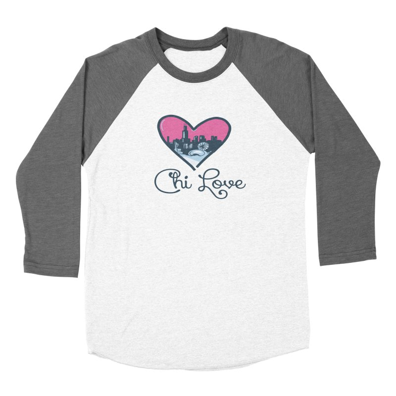 Chi Love Women's Longsleeve T-Shirt by Chicago Music's Apparel and Retail Shop