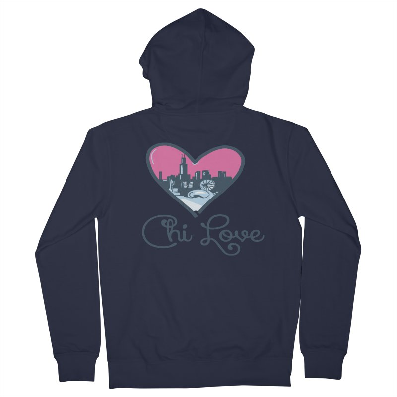 Chi Love Women's French Terry Zip-Up Hoody by Chicago Music's Apparel and Retail Shop