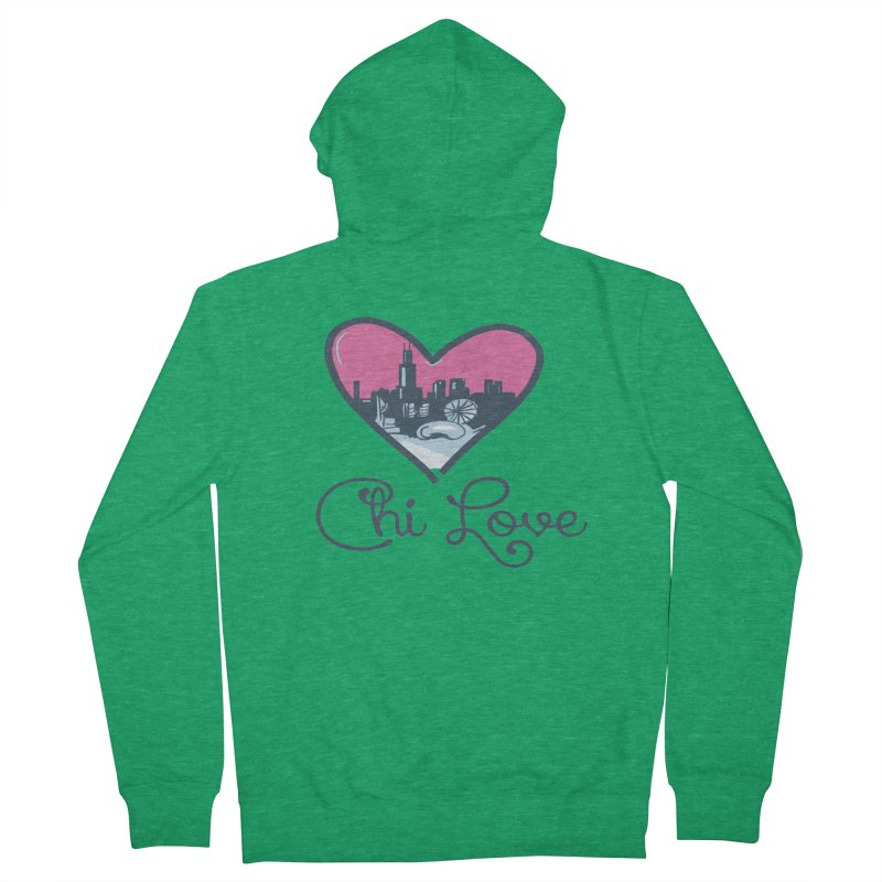 Chi Love Men's Zip-Up Hoody by Chicago Music's Apparel and Retail Shop