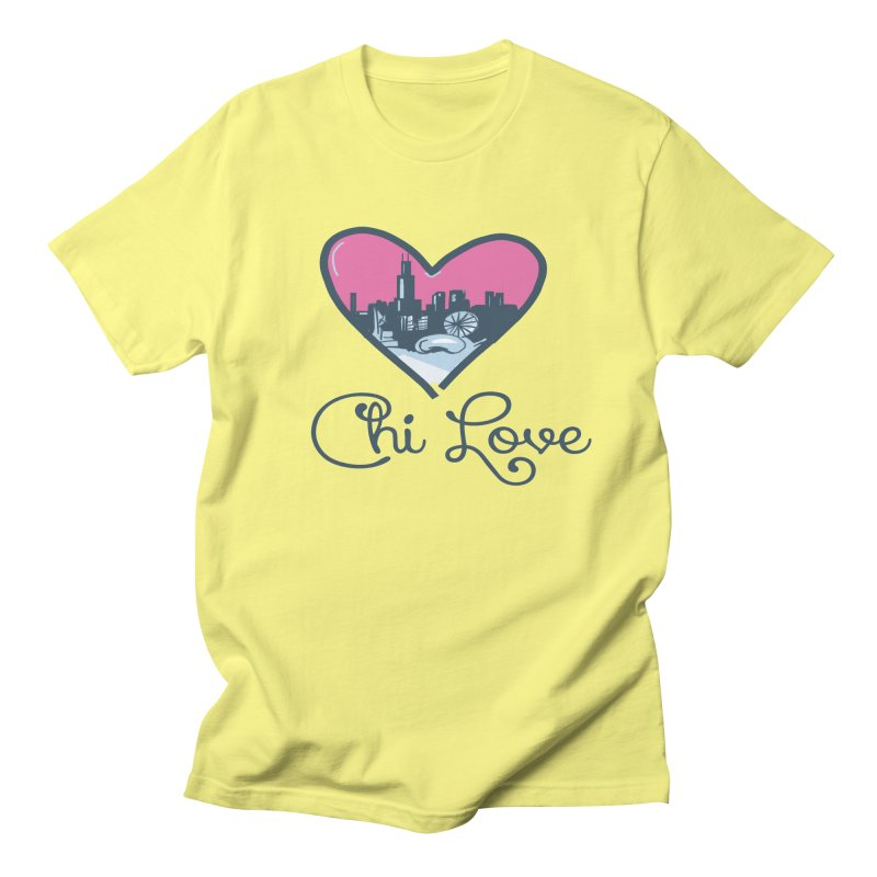 Chi Love Women's Regular Unisex T-Shirt by Chicago Music's Apparel and Retail Shop