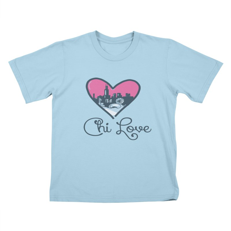 Chi Love Kids T-Shirt by Chicago Music's Apparel and Retail Shop