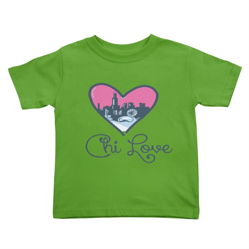 Chi Love Kids Toddler T-Shirt by Chicago Music's Apparel and Retail Shop