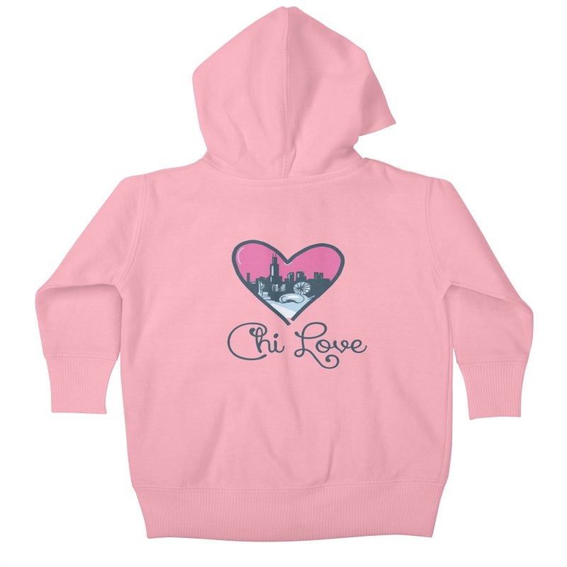 Chi Love Kids Baby Zip-Up Hoody by Chicago Music's Apparel and Retail Shop