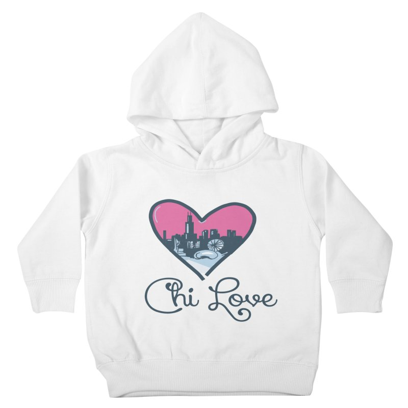 Chi Love Kids Toddler Pullover Hoody by Chicago Music's Apparel and Retail Shop