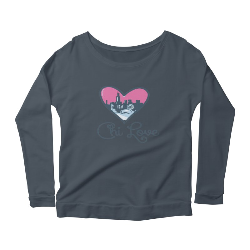 Chi Love Women's Scoop Neck Longsleeve T-Shirt by Chicago Music's Apparel and Retail Shop