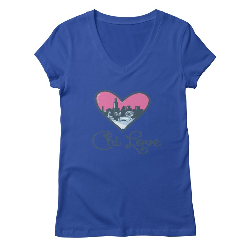Chi Love Women's Regular V-Neck by Chicago Music's Apparel and Retail Shop