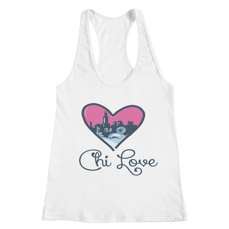 Chi Love Women's Racerback Tank by Chicago Music's Apparel and Retail Shop