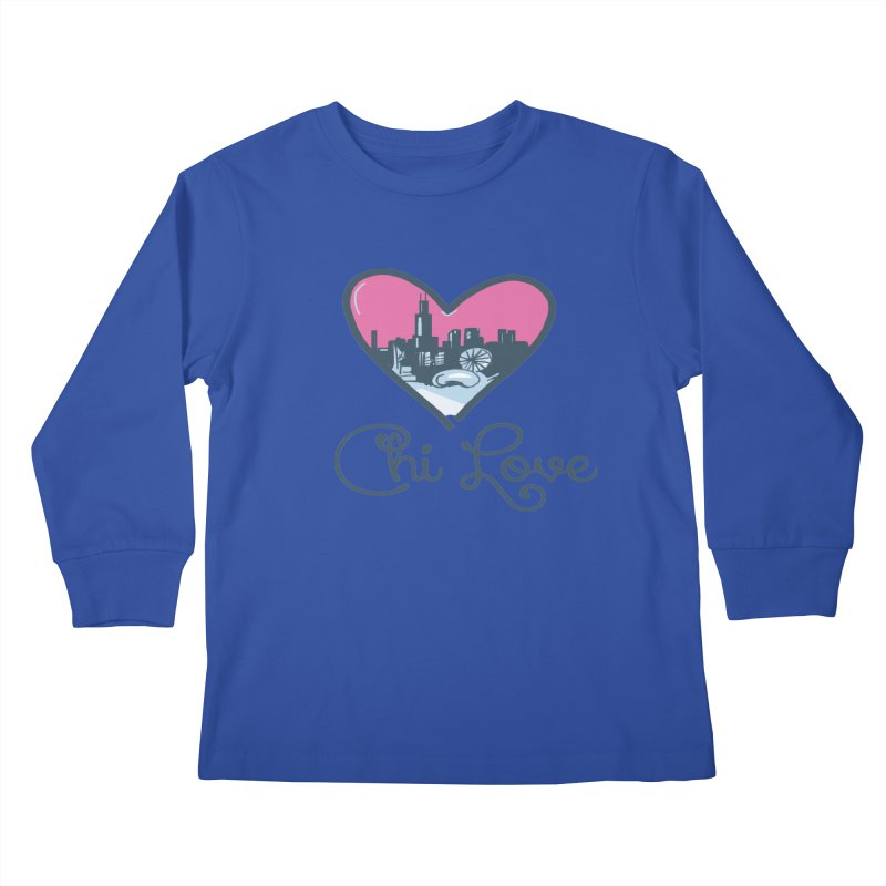 Chi Love Kids Longsleeve T-Shirt by Chicago Music's Apparel and Retail Shop