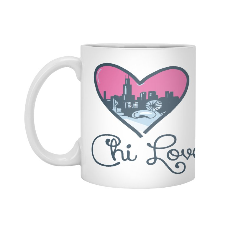Chi Love Accessories Mug by Chicago Music's Apparel and Retail Shop