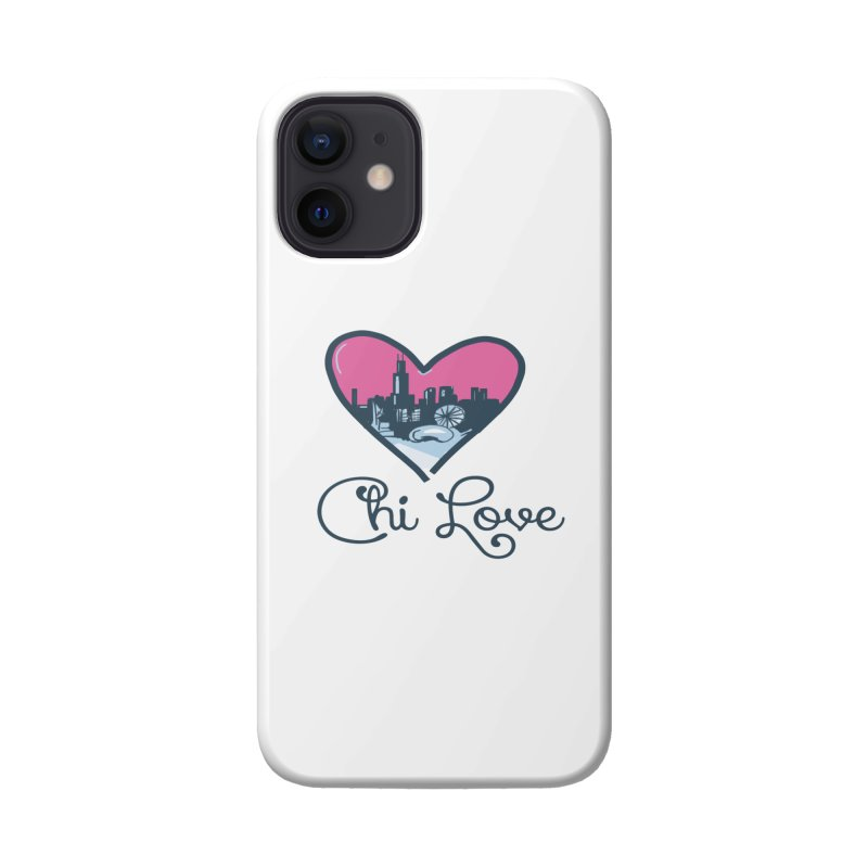 Chi Love Accessories Phone Case by Chicago Music's Apparel and Retail Shop
