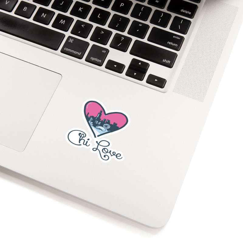 Chi Love Accessories Sticker by Chicago Music's Apparel and Retail Shop