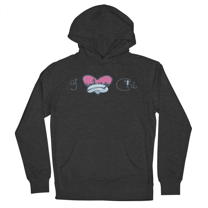 I Love The Chi Men's French Terry Pullover Hoody by Chicago Music's Apparel and Retail Shop