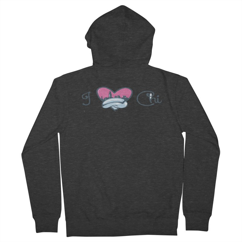 I Love The Chi Women's French Terry Zip-Up Hoody by Chicago Music's Apparel and Retail Shop