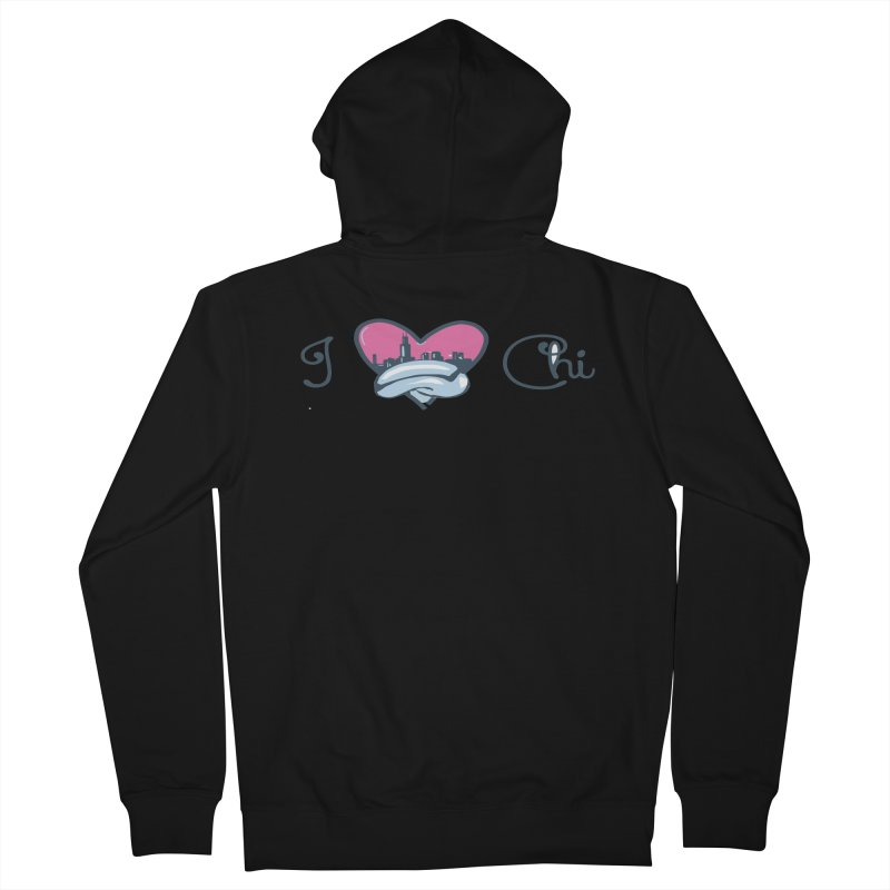 I Love The Chi Men's French Terry Zip-Up Hoody by Chicago Music's Apparel and Retail Shop