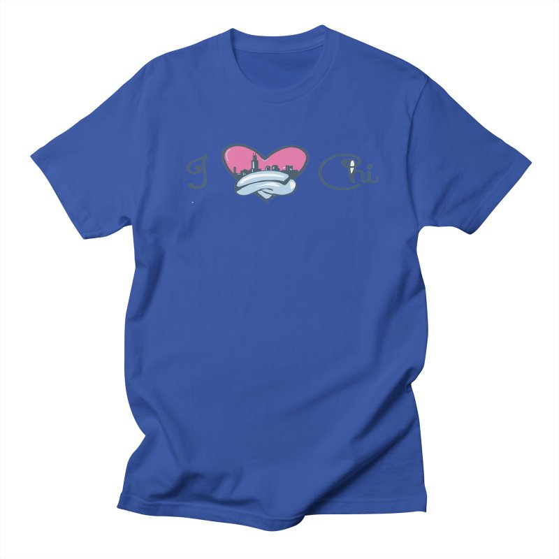I Love The Chi Women's Regular Unisex T-Shirt by Chicago Music's Apparel and Retail Shop
