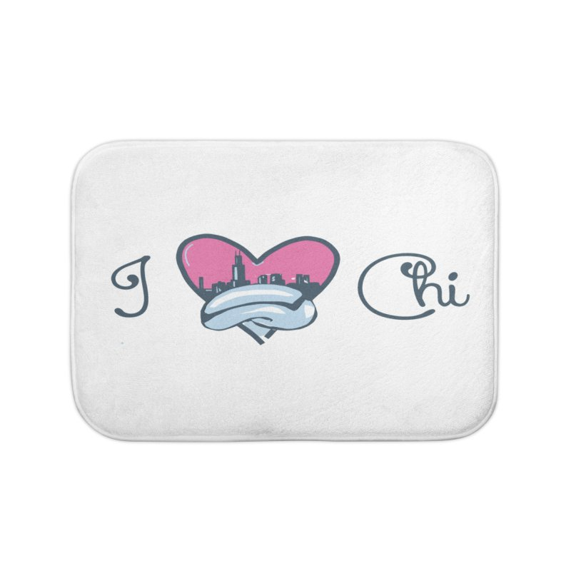 I Love The Chi Home Bath Mat by Chicago Music's Apparel and Retail Shop