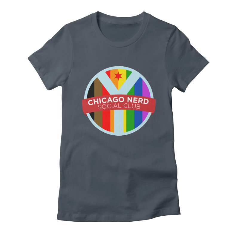 Chicago Nerd Social Club Pride Women's T-Shirt by Chicago Nerd Social Club