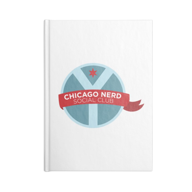 Chicago Nerd Social Club Accessories Lined Journal Notebook by Chicago Nerd Social Club