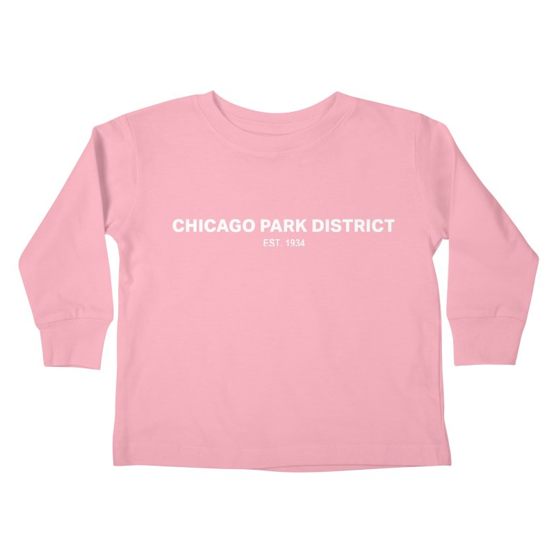 Chicago Park District Established Kids Toddler Longsleeve T-Shirt by chicago park district's Artist Shop