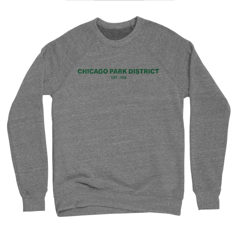Chicago Park District Established - Green Men's Sponge Fleece Sweatshirt by chicago park district's Artist Shop